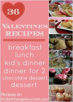 36 Valentine's Day Recipes :: Breakfast, Lunch, Dinner for Kids, Dinner for 2 and dessert:: Recipes on PocketChangeGourmet.com