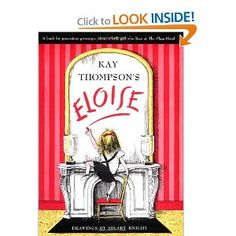 Kay Thompson's Eloise- a classic NYC kid book.