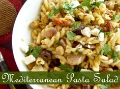 Mediterranean pasta salad : Perfect for summer picnics or your BBQ parties