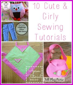 10 Cute & Girly Sewing Tutorials