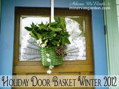 Minerva's Garden:  Holiday Door Basket Winter 2012