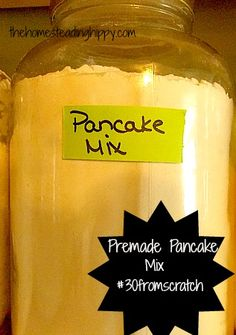 Premade Pancake Mix - this is a sort of life hack. Say goodbye to those irrationally priced boxed pancake mix.