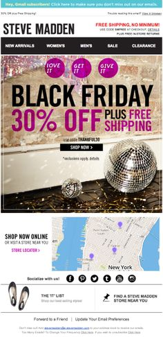 Steve Madden used a real-time geo-targeted local map in this #BlackFriday email to help drive subscribers to nearby store locations. #emailmarketing #geotargeting #holidayemail #retail
