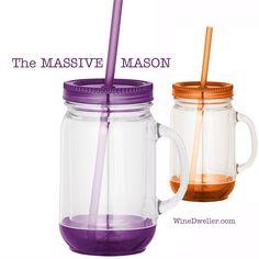 Massive Mason Jar Tumblers...