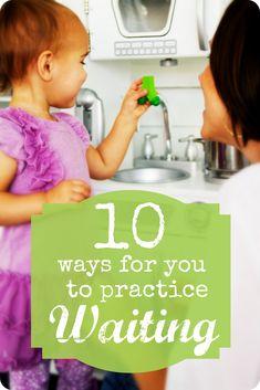 10 Ways to Practice Waiting
