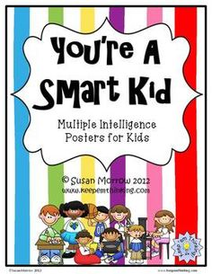 FREE: You're a Smart Kid:  Multiple Intelligence Posters for Kids