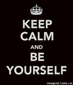 Keep Calm-Yourself