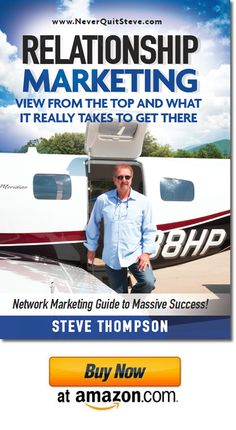 """Steve Thompson shares the knowledge of what it takes to reach the Top of the Network Marketing Industry. An ordinary man who achieves extraordinary results, takes you step by step through not only the """"How To"""" of MLM, but he also shares the personal development changes you must make to become ultimately successful.  --Steve Thompson    http://www.neverquitsteve.com/relationship-marketin-book/"""