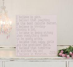 """""""I believe in pink"""" Audrey Hepburn"""