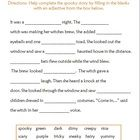 This is a fun Halloween activity for first or second grade students. Students need to complete the spooky story by adding adjectives. One sheet con...