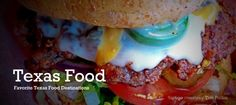 Texas Food Trips, Road Trips and Getaways....Get Out And Eat!