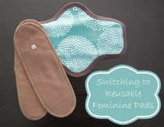 Switching to Reusable Feminine Pads