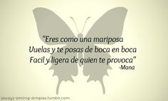 Mana mariposa traicionera lyrics english