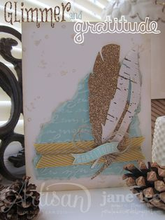 Glimmer Feathers & Gratitude card - AWW 2 | Jane Lee http://janeleescards.blogspot.com