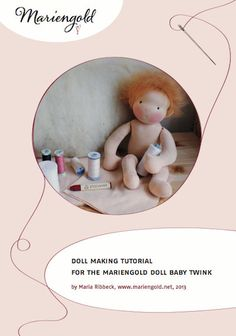 Baby Twink Doll Making E-Book with Three Bonus Patterns for making waldorf dolls