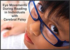 eye movements and reading cerebral palsy www.yourtherapysource.com