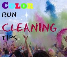 Color Run Cleaning Tips http://madamedeals.com/color-run-cleaning-tips/ #colorrun #inspireothers