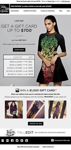 Saks Fifth Avenue encouraged customers to tag their Instagram photos using the #SaksSelfie hashtag in order to enter a contest. The three latest #SaksSelfie Instagram photos appeared in the email. #emailmarketing #socialmedia