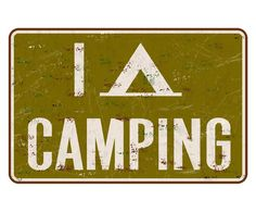 """I Tent Camping""  This cool vintage looking metal sign makes a great wall decor for any camper, lake house, kids room, or a great gift for the camping person. This sign is a unique design by graphic designer Jeremy Anderson."