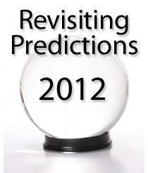 Revisiting Housing Market Predictions For 2012