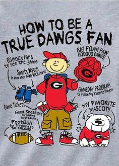 How To Be A True Dawgs Fan