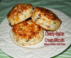 Melissa's Southern Style Kitchen: Cheezy-Bacon Cream Biscuits