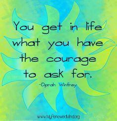 Courage quote via www.MyRenewedMind.org