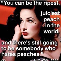 Words of wisdom from Dita Von Teese