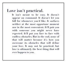 Love. isnt practic, inconvenience quotes