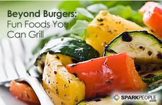 Beyond Burgers: Fun Foods You Can Grill via @SparkPeople