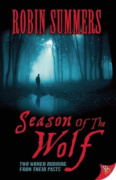 Season of the Wolf by Robin Summers | Publication Date: March 18, 2014 | #Thriller #Suspense