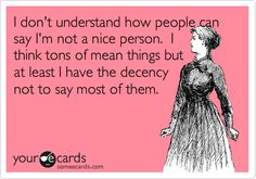 i'm so nice funnies, life, ecard, bus, giggl, quot, true stories, thing