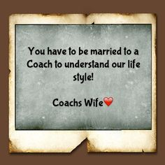 SO TRUE :)     PROUD WIFE OF A BASEBALL COACH #Coach's Wife