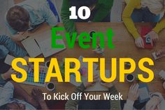 10 Event StartUps Rocking the Event Industry