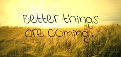 better thing, remember this, life, keep swimming, dream come true