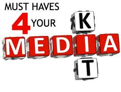 What you need in your media kit