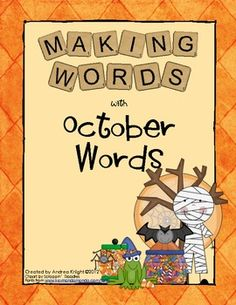 "Making Words Activity:  ""October Words""  The set includes word cards, student letter tiles, and sorting sheets for four different lessons using the words pumpkin, ghost, treats, and costume.  $2.00"