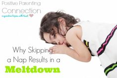 » Why Skipping a Nap Results in Meltdown Positive Parenting Connection