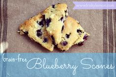 Blueberry Scones (grain-free, naturally sweetened, Paleo Friendly)