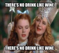 There's no place like wine. ;)