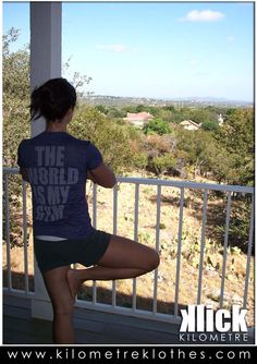 THE WORLD IS MY GYM T-Shirt from KLICK  www.kilometreklothes.com