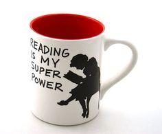Reading Is My Super Power Mug  by LennyMud