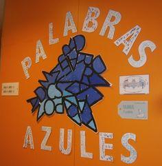LA CLASE DE MIREN: mis experiencias en el aula: COMPOSICIÓN PLÁSTICA: MURAL DE PALABRAS AZULES