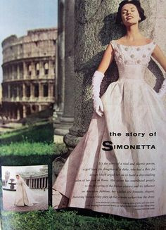 Delving into the story of Italian fashion designer Simonetta. #Italy #vintage #fashion #1950s #dress #gown