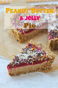 Peanut Butter and Jelly Pie! #almostraw #glutenfree #vegan