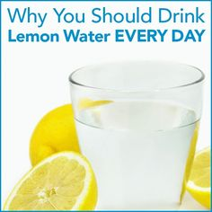 Why You Should Drink Lemon Water Every Day » Chris Freytag