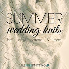 Summer Wedding Knits: Lace Shawl Patterns & More