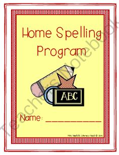 Home Spelling Program from Mrs. Naufal's Nook on TeachersNotebook.com -  (16 pages)  - Learning to reinforce weekly words through a home-school connection.