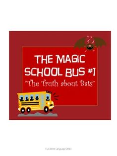 Magic School Bus The Truth about Bats Chapter Worksheets