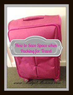 How to Save Space when Packing to Travel